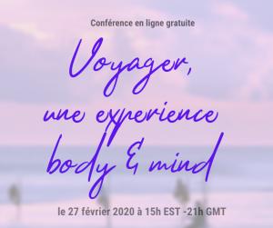 Conference post 300x251 - Conférence - Voyager, une expérience body & mind - 27 février 2020